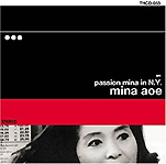 『PASSION MINA IN N.Y. Live, Original recording 』