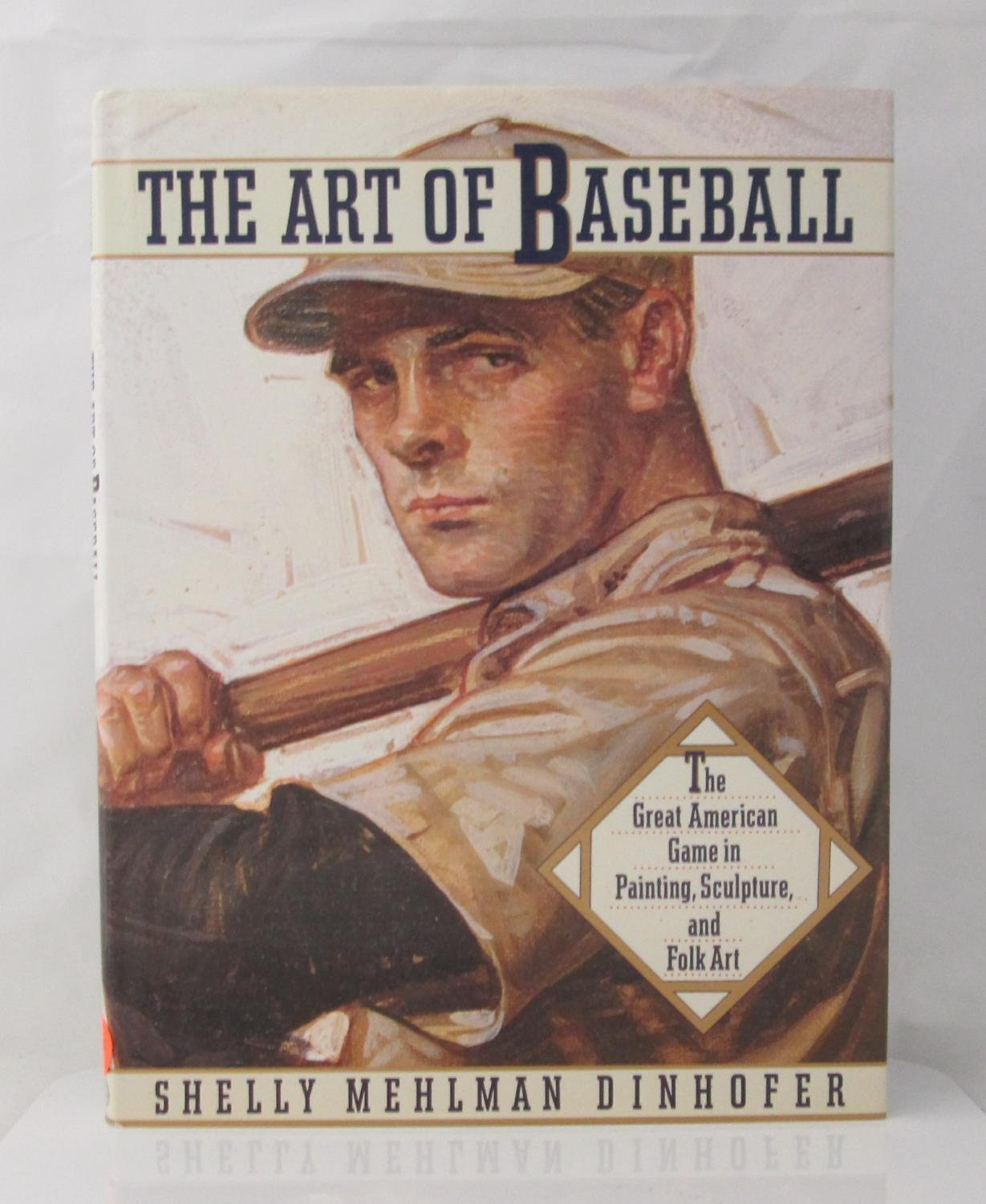 『TheArt of Baseball: AMERICA'S GAME IN PAINTING, FOLKART, AND PHOTOGRAPHY』